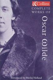 Complete Works of Oscar Wilde | Oscar Wilde |