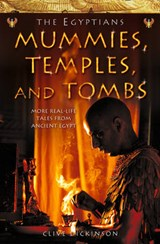 Mummies, Temples and Tombs | Clive Dickinson |
