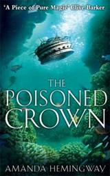 The Poisoned Crown | Amanda Hemingway |