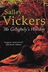 Mr Golightly's Holiday | Salley Vickers |
