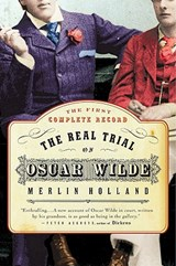 The Real Trial of Oscar Wilde | Merlin Holland |