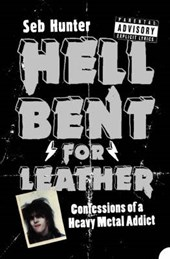 Hell Bent for Leather | Seb Hunter |