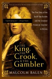 The King, the Crook, and the Gambler | Malcolm Balen |