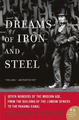 Dreams of Iron and Steel | Deborah Cadbury |