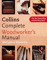 Collins Complete Woodworker's Manual | David Day |