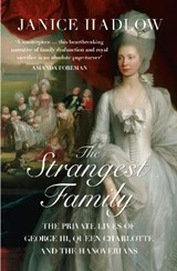 The Strangest Family | Janice Hadlow |