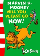 Marvin K. Mooney will you Please Go Now! | Dr Seuss |