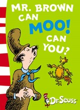 Mr. Brown Can Moo! Can You? | Dr Seuss |