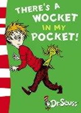 There's a Wocket in my Pocket | Dr Seuss |