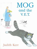 Mog and the V.E.T. | Judith Kerr |