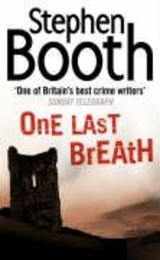 One Last Breath | Stephen Booth |