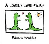 Lovely Love Story | Edward Monkton |