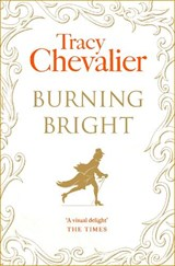 Burning Bright | Tracy Chevalier |