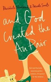 And God Created the Au Pair | Pascale Smets |