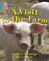 Visit to the Farm | Michael Morpurgo |