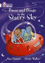 Buzz and Bingo in the Starry Sky | Alan Durant |