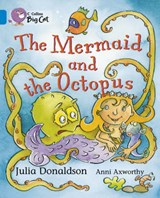 Mermaid and the Octopus | Julia Donaldson |