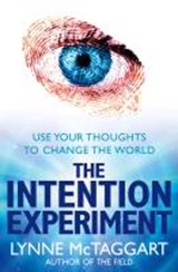 Intention Experiment | Lynne McTaggart |