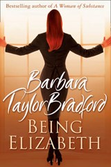 Being Elizabeth | Barbara Taylor Bradford |