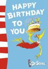 Happy Birthday to You! | Dr Seuss |