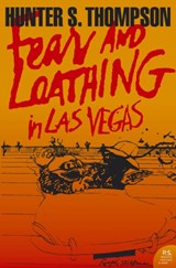 Fear and loathing in las vegas | Hunter S. Thompson & Ralph Steadman |