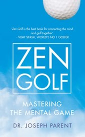 Zen Golf | Joseph Parent |