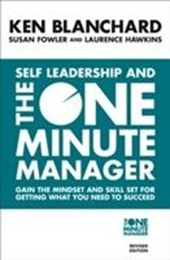 Self Leadership and the One Minute Manager | Ken Blanchard |