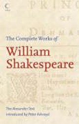 The Complete Works of William Shakespeare | William Shakespeare & Peter Ackroyd |