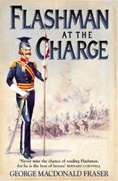 Flashman at the Charge | George MacDonald Fraser |