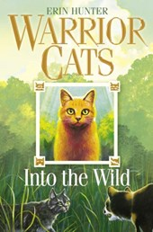 Warrior cats (01): into the wild | Erin Hunter |