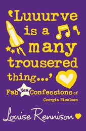 `Luuurve is a many trousered thing...' | Louise Rennison |