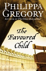 Favoured Child | Philippa Gregory |