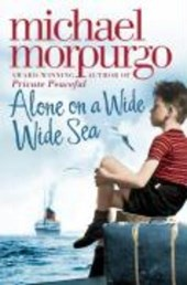 Alone on a Wide Wide Sea | Michael Morpurgo |