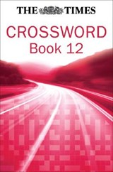 The Times Cryptic Crossword Book 12 | The Times Mind Games |