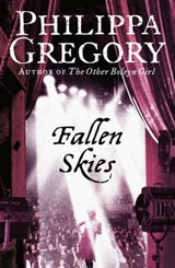 Fallen Skies | Philippa Gregory |