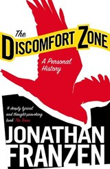 The Discomfort Zone | Jonathan Franzen |
