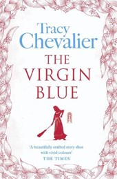 Virgin Blue | Tracy Chevalier |