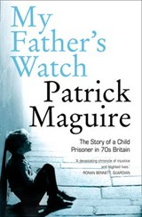 My Father's Watch | Patrick Maguire |