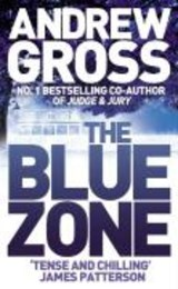 Blue Zone | Andrew Gross |