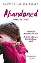 Abandoned | Anya Peters |