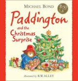 Paddington and the Christmas Surprise | Michael Bond |