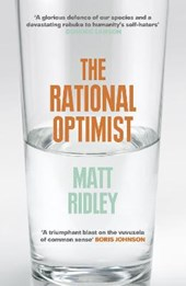 Rational optimist | Matt Ridley |