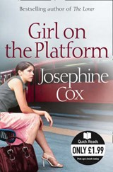 Girl on the Platform | Josephine Cox |