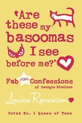 Are these my basoomas I see before me? | Louise Rennison |
