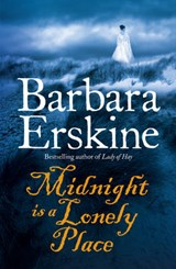 Midnight is a Lonely Place | Barbara Erskine |
