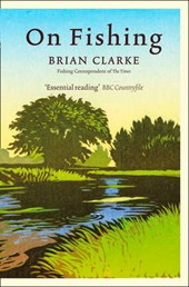On Fishing | Brian Clarke |