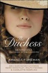 The Duchess. Film Tie-In | Amanda Foreman |