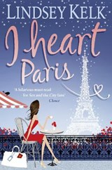 I Heart Paris | Lindsey Kelk |