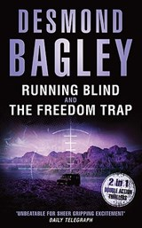 Running Blind and The Freedom Trap | Desmond Bagley |