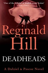 Deadheads | Reginald Hill |